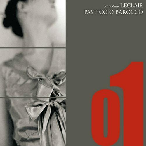 Jean-Marie Leclair: Sonates op4-Recréation musicale Pasticcio Barocco