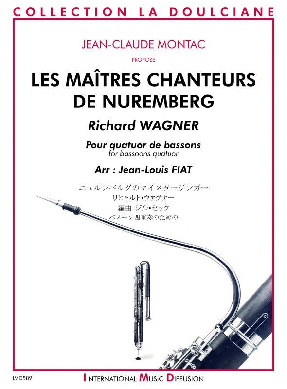 2 quatuors pour bassons d'après Les Maîtres Chanteurs de Nuremberg