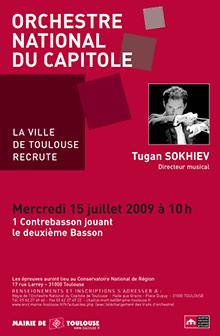 L'Orchestre National du Capitole de Toulouse recrute un Contrebasson jouant le deuxième Basson le Mercredi 15 Juillet 2009